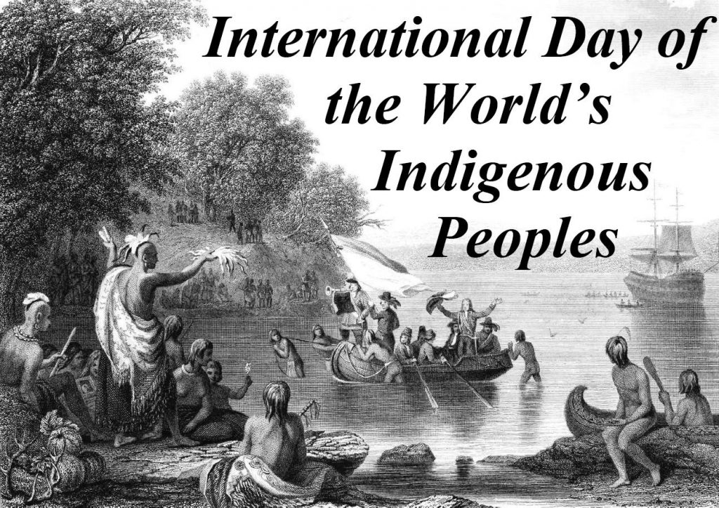 August, 9 2018 International Day of the World's Indigenous Peoples